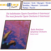 Ondrej Lenárd, Radio Bratislava Symphony Orchestra - Most Favourite Opera Overtures And Intermezzi