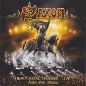 Saxon - Heavy Metal Thunder - Live, Eagles Over Wacken