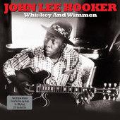 John Lee Hooker - Whiskey And Wimmen - 180 gr. Vinyl