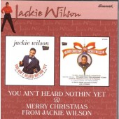 Jackie Wilson - You Ain't Heard Nothin' Yet/Merry Christmas /2 Albums On 1 Cd