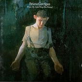 Briana Corrigan - When My Arms Wrap Around