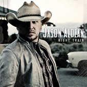 Jason Aldean - Night Train (2015)