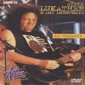 LUKATHER STEVE & LOS LOBOTOMYS - IN CONCERT/OHNE FILTER