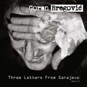 Goran Bregovic - Three Letters From Sarajevo (2017) - Vinyl