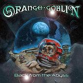 Orange Goblin - Back From The Abyss - 180 gr. Vinyl