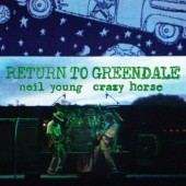 Neil Young & Crazy Horse - Return To Greendale (2020) - Vinyl