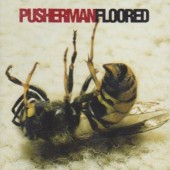 Pusherman - Floored (1996)
