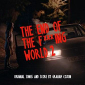 Soundtrack - End Of The F***ing World 2 (Original Songs And Score, 2020) – Vinyl