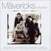 Mavericks - The Collection