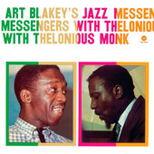 Art Blakey's Jazz Messengers With Thelonious Monk - Art Blakey's Jazz Messengers With Thelonious Monk (Edice 2012) - 180 gr. Vinyl