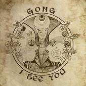 Gong - I See You/Mediabook (2016)
