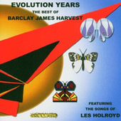 Barclay James Harvest Featuring Les Holroyd - Evolution Years - Best Of Barclay James Harvest Feat. The Songs Of Les Holroyd