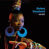 Dobet Gnahoré - Na Dre (2014)