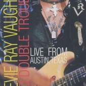 VAUGHAN,S.R. - LIVE IN AUSTIN,TEXAS