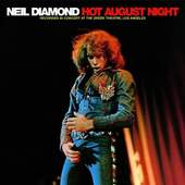 Neil Diamond - NEIL DIAMOND-HOT AUGUST NIGHT