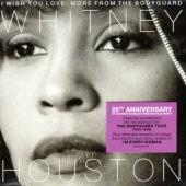 Whitney Houston - I Wish You Love: More From The Bodyguard (Anniversary Edition, 2017)