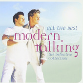 Modern Talking - All The Best: The Definitive Collection
