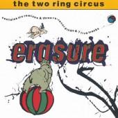 Erasure - Two Ring Circus (Edice 2000)