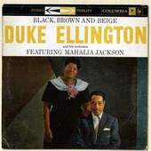 Duke Ellington - Black Brown & Beige