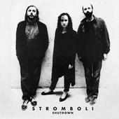 Stromboli - Shutdown (1989)