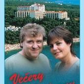Eva a Vašek - Večery u Jadranu