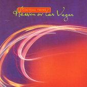 Cocteau Twins - Heaven Or Las Vegas (Edice 2004)