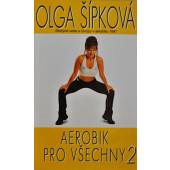 Olga Šípková - Aerobik pro všechny 2 (Videokazeta)