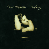Sarah McLachlan - Surfacing (Enhanced)
