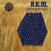 R.E.M. - Eponymous (Edice 1998)