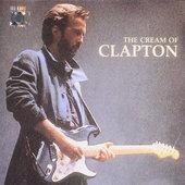 Eric Clapton - Cream Of Clapton