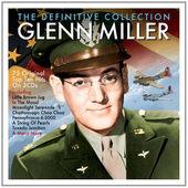 Glenn Miller - Definitive Collection
