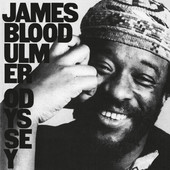 James Blood Ulmer - Odyssey (Reedice 2015)