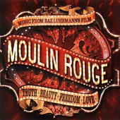 Soundtrack - Moulin Rouge (Music From Baz Luhrmann's Film)