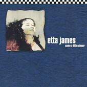 Etta James - Come A Little Closer (Remaster 2018)