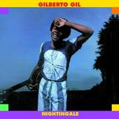 Gilberto Gil - Nightingale (International Release 2002)