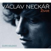 Václav Neckář - Život/Zlatá kolekce (2011)