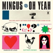 Charles Mingus - Oh Yeah (Limited Edition 2017) - 180 gr. Vinyl