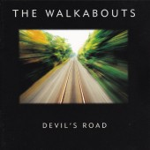 The Walkabouts ‎ - Devil's Road