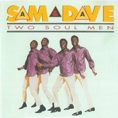 Sam and Dave - Two soul men