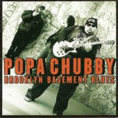 Popa Chubby - Brooklyn Basement Blues (1998)