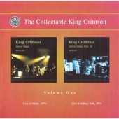 King Crimson - Collectable King Crimson Volume  1. (Live In Mainz, 1974 / Live In Asbury Park,  1974)