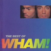 Wham! - Best Of Wham! (If You Were There...)
