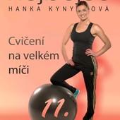 Hanka Kynychová - Hejbejse 11 - Cvičení na velkém míči