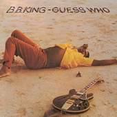 B.B. King - Guess Who