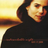 Kate St. John - Indescribable Night (1995)