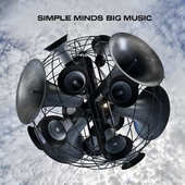 Simple Minds - Big Music (2014)