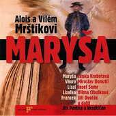Alois a Vilém Mrštíkovi - Maryša