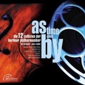 Die 12 Cellisten Der Berliner Philharmoniker - As Time Goes By
