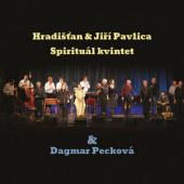 Hradišťan & Spirituál kvintet & Dagmar Pecková - Hradišťan & Spirituál kvintet & Dagmar Pecková (2020)