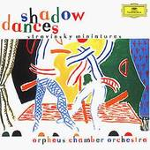 Igor Stravinsky - Shadow Dances - Stravinsky Miniatures